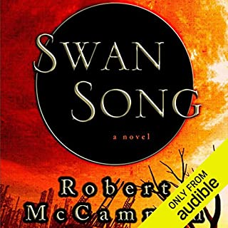 Swan Song                   By:                                                                                                                                 Robert R. McCammon                               Narrated by:                                                                                                                                 Tom Stechschulte                      Length: 34 hrs and 19 mins     8,002 ratings     Overall 4.3