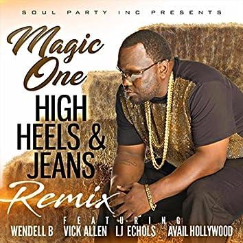 High Heels & Jeans (Remix) [feat. Wendell B, Vick Allen, LJ Echols & Avail Hollywood]