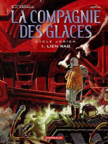 Compagnie des Glaces, tome 1 : Lien Rag