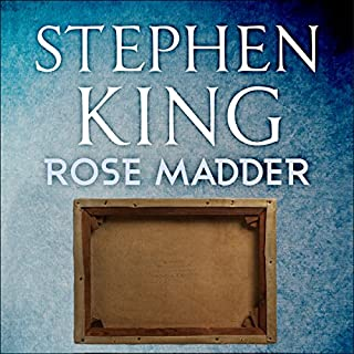 Rose Madder                   By:                                                                                                                                 Stephen King                               Narrated by:                                                                                                                                 Blair Brown                      Length: 17 hrs and 22 mins     343 ratings     Overall 4.3