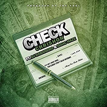 Check (feat. DJ Habanero & Issac Haze)
