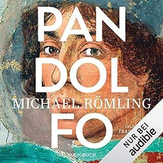 Pandolfo                   Autor:                                                                                                                                 Michael Römling                               Sprecher:                                                                                                                                 Frank Stöckle                      Spieldauer: 14 Std. und 51 Min.     6 Bewertungen     Gesamt 4,7