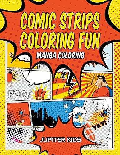 Comic Strips Coloring Fun: Manga Coloring