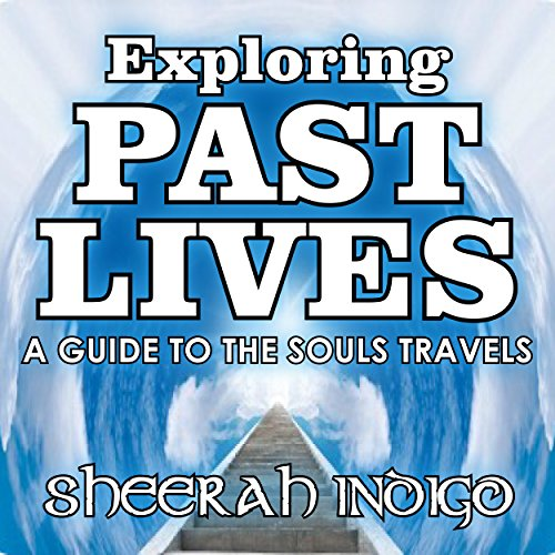 Exploring Past Lives  By  cover art