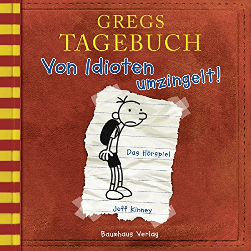 Von Idioten umzingelt!     Gregs Tagebuch 1              By:                                                                                                                                 Jeff Kinney                               Narrated by:                                                                                                                                 Marco Eßer                      Length: 1 hr and 18 mins     Not rated yet     Overall 0.0