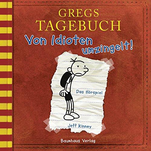 Von Idioten umzingelt! (Gregs Tagebuch 1) cover art