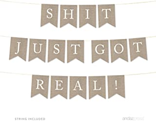 Andaz Press Wedding Hanging Bunting Pennant Party Banner with String, Printed Burlap, Shit Just Got Real, 4-Feet, 1-Set, Includes String
