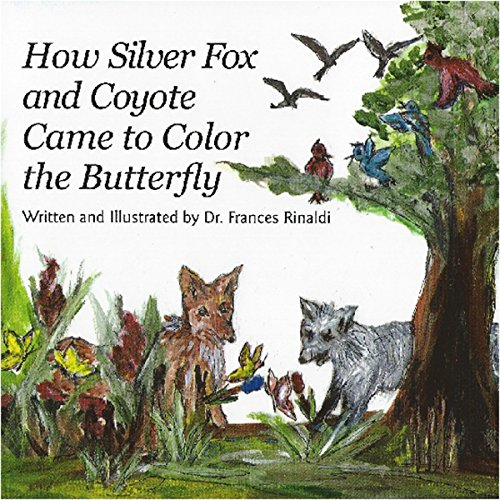 How Silver Fox and Coyote Came to Color the Butterfly audiobook cover art