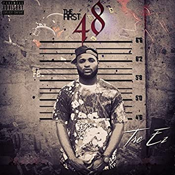 The First 48 (No DJ Version)