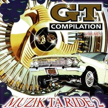 Muzik Ta Ride 2, Vol. 1