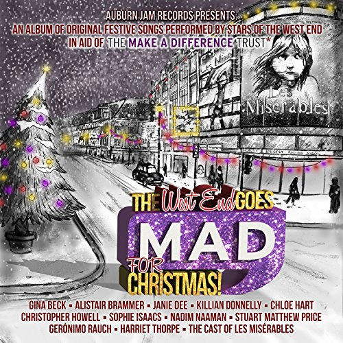 The West End Goes MAD for Christmas