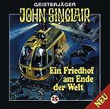 John Sinclair Edition 2000 – Folge 25 – Ein Friedhof am Ende der Welt