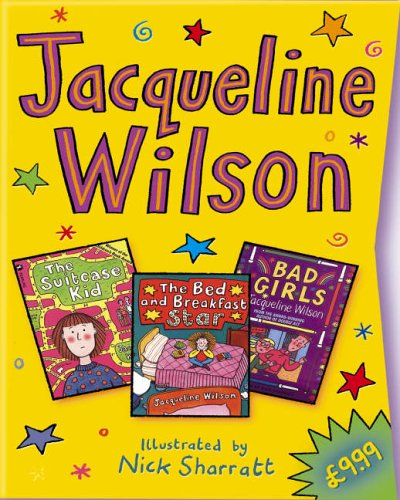 Jacqueline Wilson Slipcase: 'Bad Girls', 'The Bed and Breakfast Star', 'The Suitcase Kid'