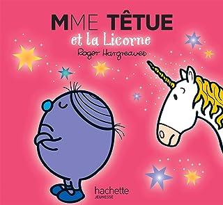 Collection Monsieur Madame (Mr Men & Little Miss): Mme Tetue et la licorne