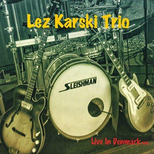 Lez Karski Trio feat. Lez Karski feat. Lez Karski