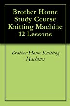 Brother Home Study Course Knitting Machine 12 Lessons