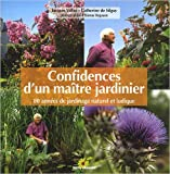 Confidences d'un maître jardinier