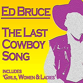 The Last Cowboy Song