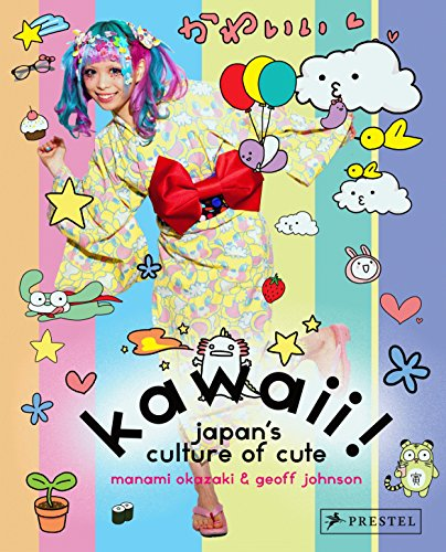 Kawaii!: Japan's Culture of Cute