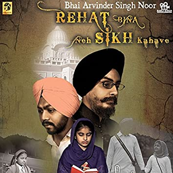 Rehat Bina Neh Sikh Kahave
