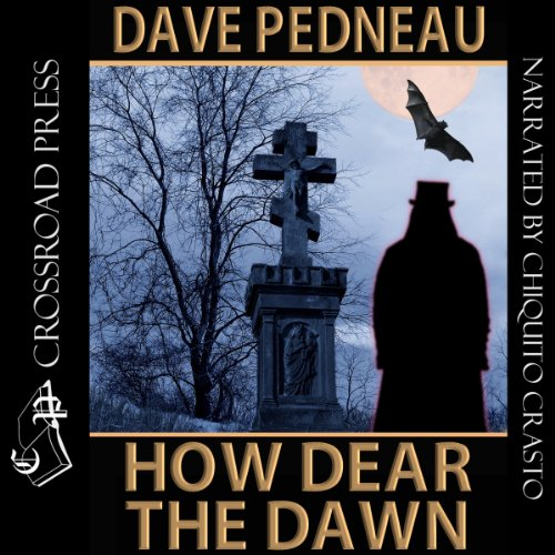 How Dear the Dawn audiobook cover art