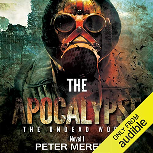 The Apocalypse: The Undead World Novel 1 (Volume 1) audiobook cover art