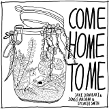 Come Home To Me (feat. Songs Machina & Spencer Smith)