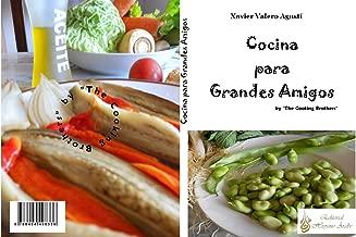 Cocina para grandes amigos: The Cooking Brothers (Aromas del Al-Andalus) (Spanish Edition)