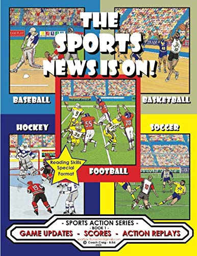 The Sports News Is On !: Game Updates - Scores - Action Replays (Sports Action Series, Band 1)