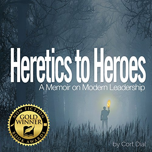 Heretics to Heroes audiobook cover art