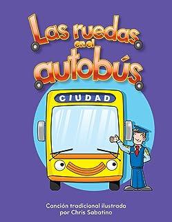 Las Ruedas En El Autobus (the Wheels on the Bus) (Spanish Version) (La Transportacion (Transportation))