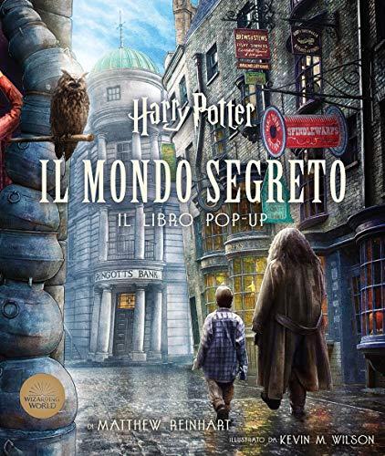 Harry Potter. Il mondo segreto. Il libro pop-up (J.K. Rowling's wizarding world)