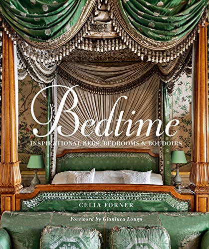 Bedtime: Inspirational Beds, Bedrooms, and Boudoirs