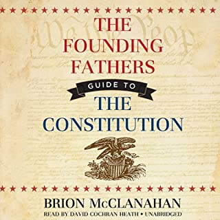 The Founding Fathers' Guide to the Constitution cover art