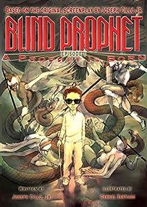 Blind Prophet, Episode 1: A Prophet Is Born
