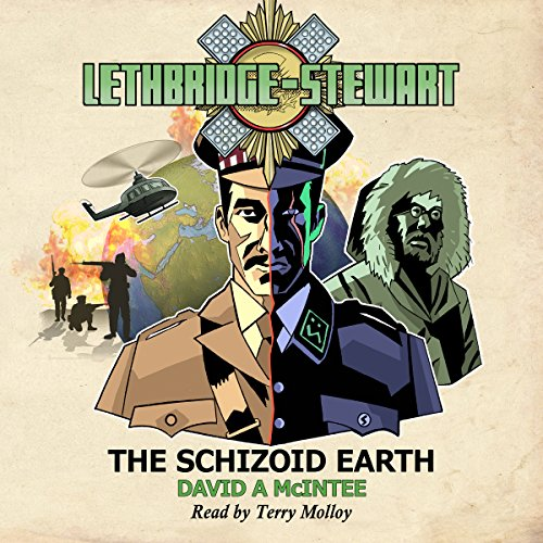Lethbridge-Stewart: The Schizoid Earth audiobook cover art