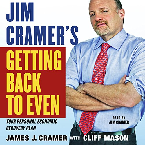 Jim Cramer's Getting Back to Even audiobook cover art