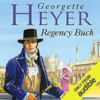 Regency Buck                   By:                                                                                                                                 Georgette Heyer                               Narrated by:                                                                                                                                 June Barrie                      Length: 12 hrs and 33 mins     24 ratings     Overall 4.6
