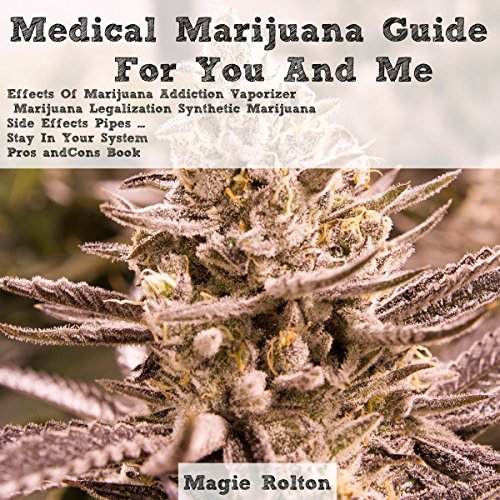 Medical Marijuana Guide for You & Me audiobook cover art