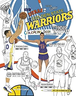 Kevin Durant, Stephen Curry and the Golden State Warriors: Then and Now: The Ultimate Basketball Coloring Book for Adults and Kids