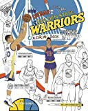 Kevin Durant, Stephen Curry and the Golden State Warriors: Then and Now: The Ultimate Basketball Coloring Book for Adults and Kids - Anthony Curcio