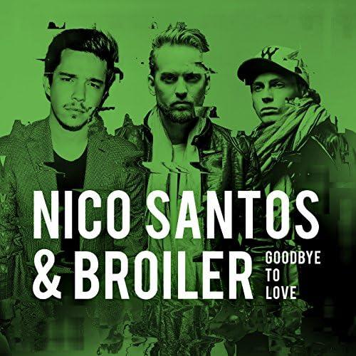 Nico Santos & Broiler