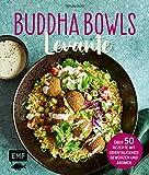 Buddha Bowls – Levante: Über 50 Rezepte mit orientalischen Gewürzen und Aromen (German Edition)