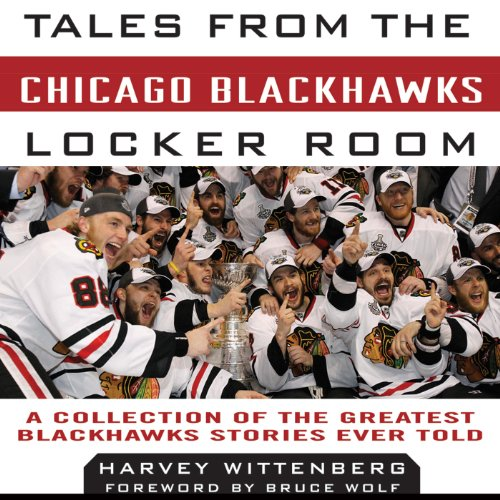 Tales from the Chicago Blackhawks Locker Room audiobook cover art