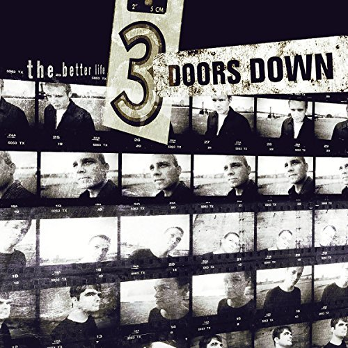 The Better Life by 3 Doors Down (2000-09-11)