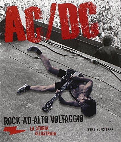 AC/DC. La storia illustrata