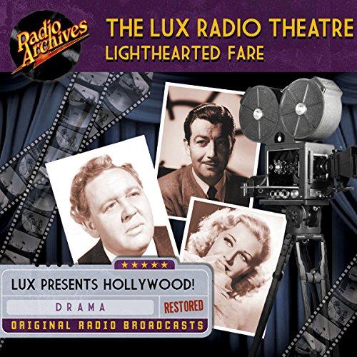 Lux Radio Theatre, Lighthearted Fare audiobook cover art