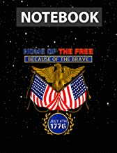 4th of July Patriotic Home of the Free Because of the Brave Notebook Jounal Lined / 130 Pages / Large 8.5''x11''