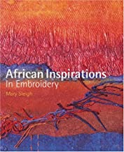 African Inspirations in Embroidery