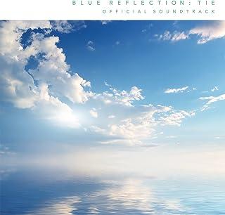 BLUE REFLECTION: Second Light Official Soundtrack